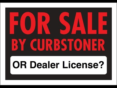Flipping Cars for Profit - Do You Curbstone, Or Get Your Dealers License?