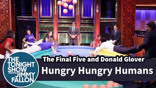 Hungry Hungry Humans with the Final Five and Donald Glover
