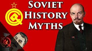 10 Soviet History Myths (feat. AlternateHistoryHub)