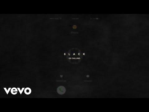 6LACK - Ex Calling