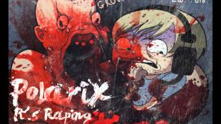 Polarix - It's Raping Time ft. Pewdiepie