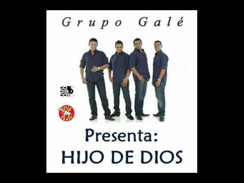 Grupo Gale  Hijo De Dios ( Salsa )