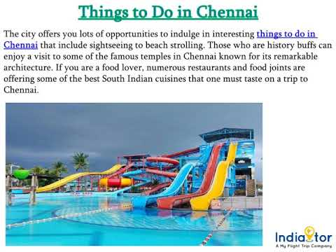Chennai Tour: - Admire City For Its History And Cultures