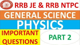 RRB JE & RRB NTPC | GENERAL SCIENCE | PHYSICS | IMPORTANT QUESTIONS | PART 2