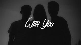 Tyler Shaw - With You (Lyrics)