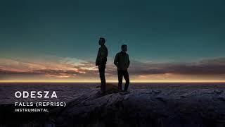 ODESZA - Falls (Reprise) [Instrumental]