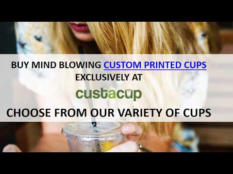 Buy Mind Blowing Custom Printed Cups Exclusively At Custacup