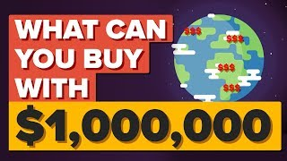 What a MILLION Dollars Gets You Around the World