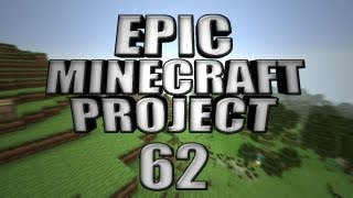 EPIC MINECRAFT PROJECT - Part 62: In The Distance