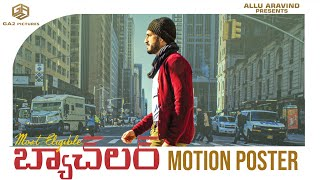 Most Eligible Bachelor Movie Official Motion Poster- Akhil..