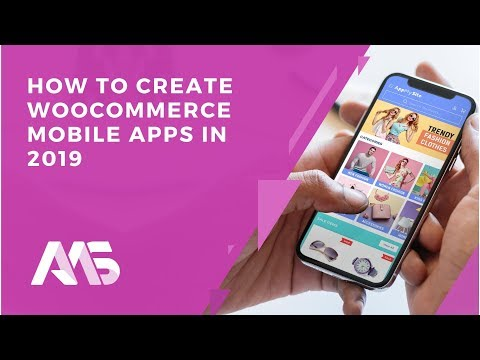 How to Create WooCommerce Mobile Apps in 2019 | Online App Creator | AppMySite