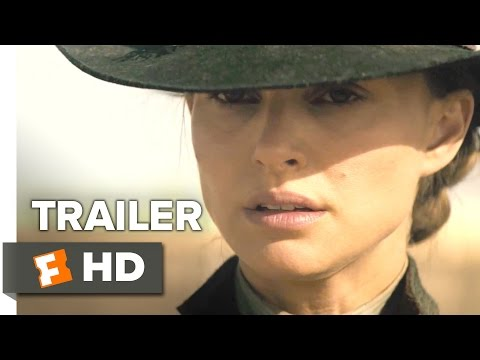 Jane Got a Gun Official Trailer #1 (2016)