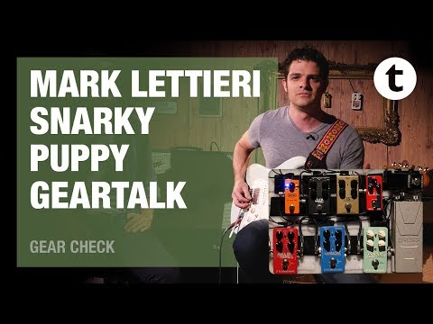 Mark Lettieri | Snarky Puppy | Best pedalboard for traveling |Thomann