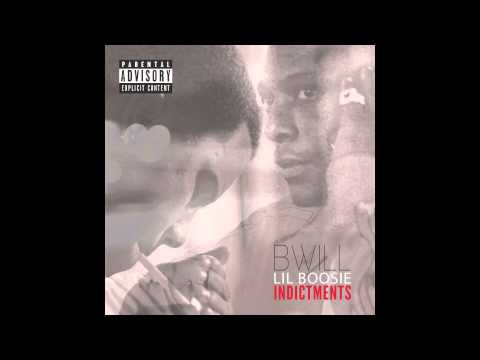 B Will - Indictments ft Lil Boosie