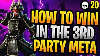 How To Win In The NEW Fortnite 3rd Party Meta! (Fortnite How To Win)