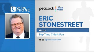 Eric Stonestreet Talks Chiefs Win vs Texans & More with Rich Eisen | Full Interview | 9/11/20