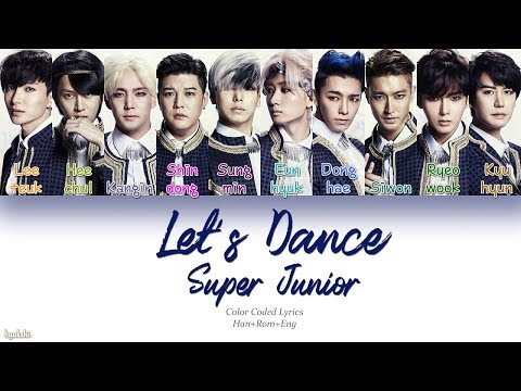 Super Junior (슈퍼주니어) – Let's Dance (Color Coded Lyrics) [Han/Rom/Eng]