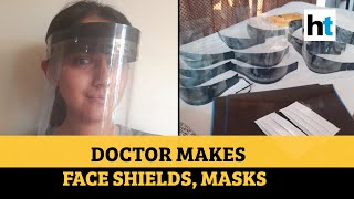Assam doctor saluted for making face shields, masks for Co..
