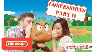 Gaming Confessions Part II – Nintendo Minute