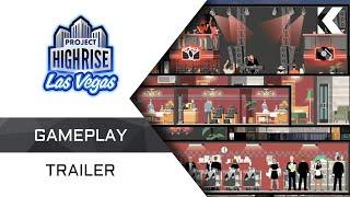 Project Highrise: Las Vegas - Trailer di uscita