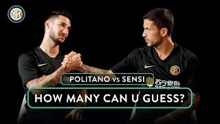 POLITANO vs SENSI   HOW MANY CAN U GUESS? 🧐⚫🔵🇮🇹
