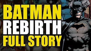 Batman Rebirth: Full Story