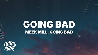 meek-mill-drake-going-bad-lyrics.jpg