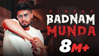 Badnam Munda – Singga Video HD