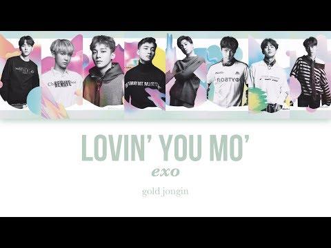 EXO (엑소) Lovin' You Mo' Color Coded Lyrics (KAN/ROM/ENG)