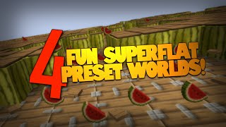 Minecraft | Fun With SUPERFLAT Worlds! | 4 Awesome Superflat Presets (Minecraft Superflat)