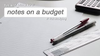 how to take neat notes on a budget