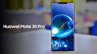Huawei Mate 30 Pro - HANDS ON LOOK