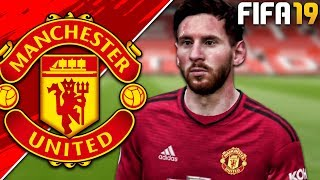 FIFA 19: Manchester United Career Mode - EP1 | LIONEL MESSI SIGNS FOR MANCHESTER UNITED!