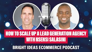how-to-scale-up-a-lead-generation-agency-with-nsensi-salasini.jpg
