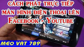 Live Stream on your phone screen Facebook.Youtube