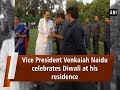 Vice President Venkaiah Naidu celebrates Diwali at his residence