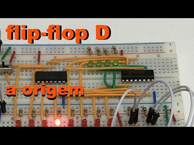 A ORIGEM DE UM FLIP-FLOP TIPO D | Conheça Eletrônica! #045