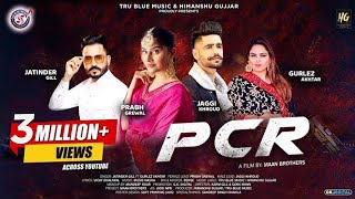PCR – Jatinder Gill – Gurlez Akhtar Video HD