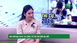 Những băn khoăn về kỳ thi THPT quốc gia 2019