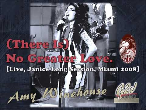 (There Is) No Greater Love (Live, Janice Long Session, Miami/2008)
