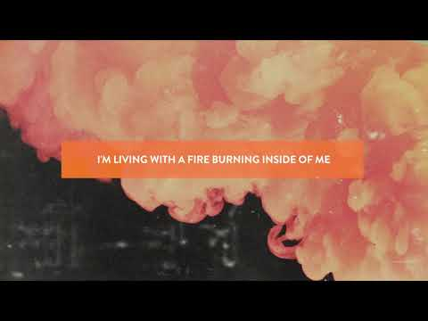 Jesus Culture - Living With A Fire (Official Lyric Video)