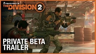 Tom Clancy's The Division 2: Private Beta Trailer   Ubisoft [NA]