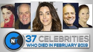 List of Celebrities Who Died In FEBRUARY 2019 | Latest Celebrity News 2019 (Celebrity Breaking News)