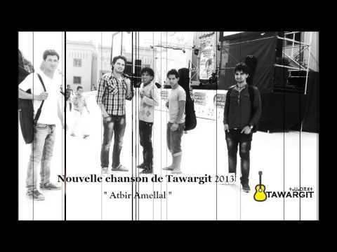 Tawargit - Atbir Amellal 2013