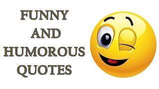 Funny And Humorous Quotes