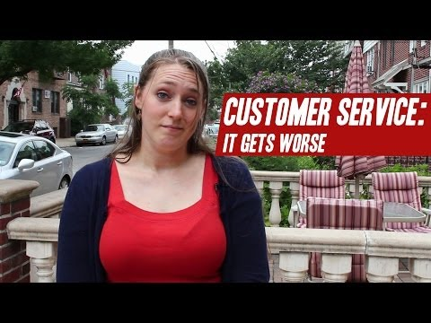 Customer Service: It Gets Worse