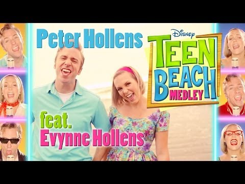 Disney Teen Beach Medley - Peter Hollens feat. Evynne Hollens