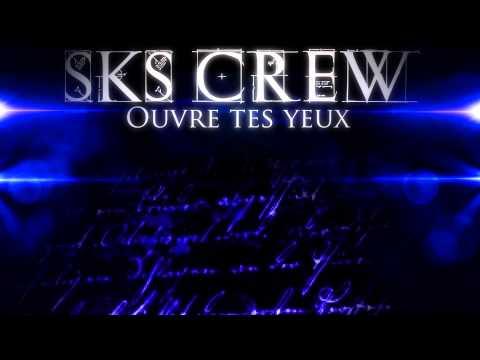 SKS CREW - OUVRE TES YEUX - Roulian & Rachid L Exi-T