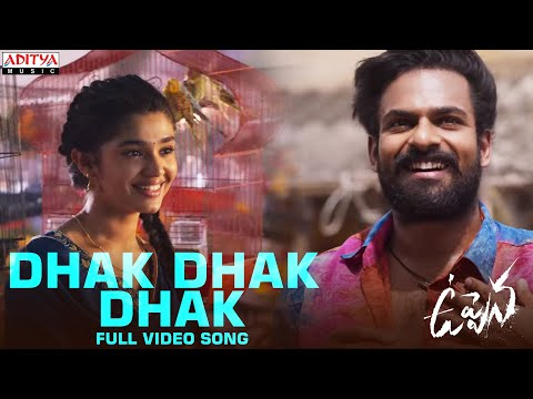 Dhak Dhak Dhak full video song from Uppena ft. Panja Vaishnav Tej, Krithi Shetty