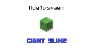 [Minecraft] How to spawn a Giant Slime